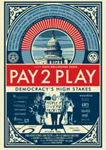 DVD Cover for Pay 2 Play: Democracy's High Stakes