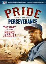Pride and Perseverance: The Story of the Negro Leagues DVD Cover