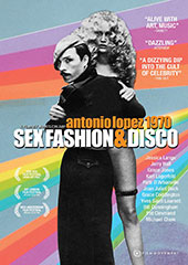 Antonio Lopez 1970: Sex Fashion & Disco DVD Cover