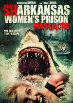 DVD Cover for Sharkansas Women's Prison Massacre