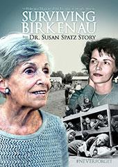 Surviving Birkenau: The Dr. Susan Spatz Story DVD Cover