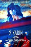 Two Women ( Iki Kadin ) (1992)