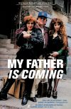 My Father is Coming (1991)