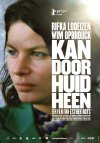 Can Go Through Skin ( Kan door huid heen ) (2009)