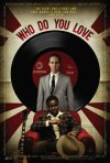 Who Do You Love (2010)
