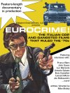 Eurocrime! The Italian Cop and Gangster Films That Ruled the '70s (2012)