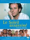 Sun Assassinated, The ( soleil assassiné, Le ) (2005)