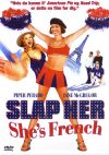 Slap Her... She's French (2002)