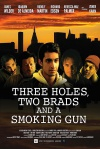 3 Holes and a Smoking Gun (2015)