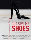 God Save My Shoes (2011)