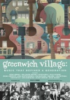 Greenwich Village: Music That Defined a Generation (2013)