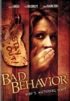Bad Behavior (2013)