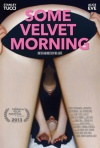 Some Velvet Morning