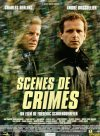 Crime Scenes ( Scènes de crimes )