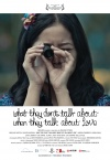 What They Don't Talk About When They Talk About Love ( Yang tidak dibicarakan ketika membicarakan cinta ) (2013)