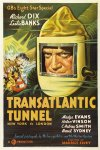 Transatlantic Tunnel ( Tunnel, The )