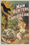 Man Hunters of the Caribbean ( Beyond the Caribbean )