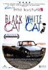 Black Cat, White Cat ( Crna macka, beli macor )
