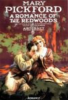 Romance of the Redwoods, A (1917)
