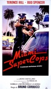 Miami Supercops ( Trinity: Good Guys and Bad Guys )