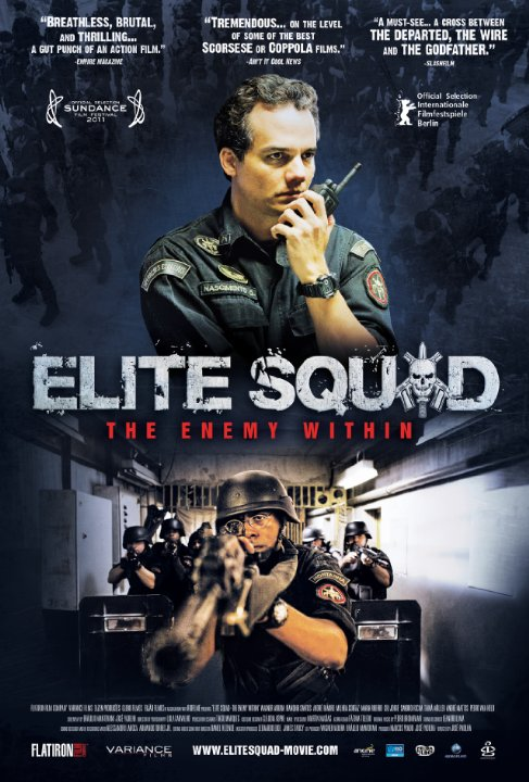 Elite Squad: The Enemy Within ( Tropa de Elite 2 - O Inimigo Agora É Outro )