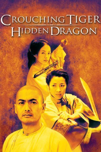 Crouching Tiger, Hidden Dragon ( Wo hu cang long )