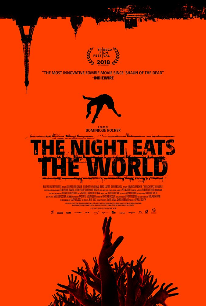 Night Eats the World, The ( nuit a dévoré le monde, La )