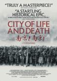 City of Life and Death ( Nanjing! Nanjing! )