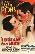 I Dream Too Much (1935)