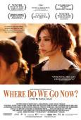 Where Do We Go Now? ( Et maintenant, on va où? ) (2012)