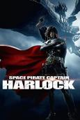Space Pirate Captain Harlock ( Harlock: Space Pirate )
