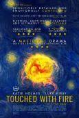Touched With Fire ( Mania Days ) (2015)