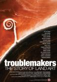 Troublemakers: The Story of Land Art (2016)