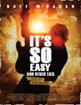 It's So Easy and Other Lies (2016)
