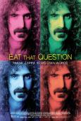 Eat That Question: Frank Zappa in His Own Words (2016)