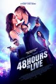 48 Hours to Live ( Wild for the Night )