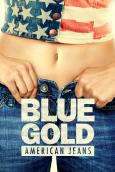 Blue Gold: American Jeans (2017)