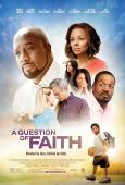 Question of Faith, A (2017)