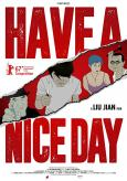 Have a Nice Day ( Hao ji le ) (2017)