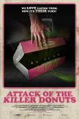 Attack of the Killer Donuts (2017)
